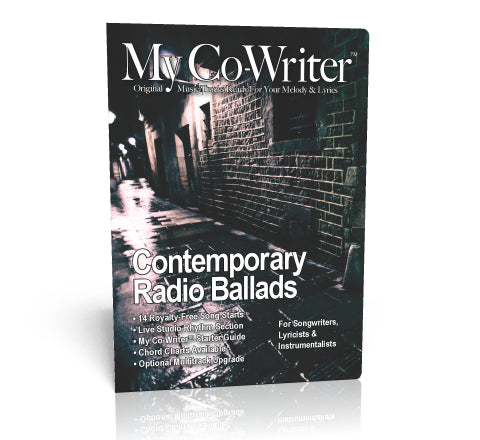 My Co-Writer 7: Contemporary Radio Ballads