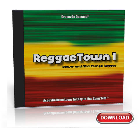 ReggaeTown 1: Down- and Mid-Tempo Reggae Drum Loops