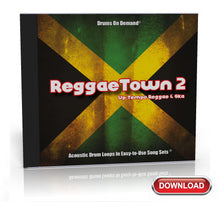 Load image into Gallery viewer, ReggaeTown 2: Up-Tempo Reggae and Ska Drum Loops