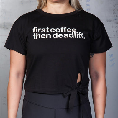 GYMHOLIX FIRST COFFEE THEN DEADLIFT WOMEN'S CROP TOP