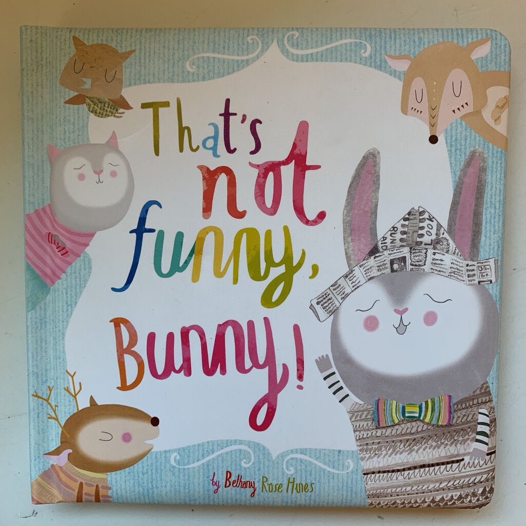 Thats Not funny Book - SeeSaw Childrens Consignment