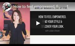 How to Feel Empowered, Find Your Style, & Discover Your Look