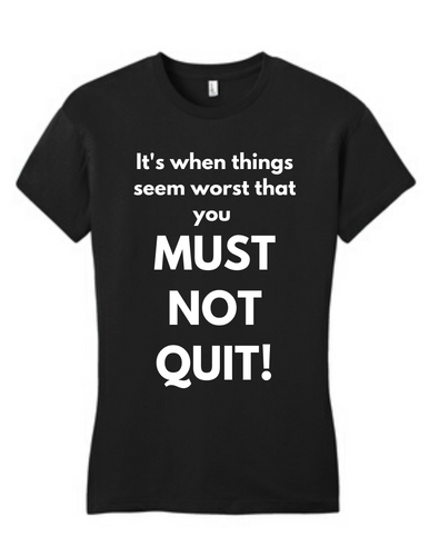 Must Not Quit Tee Non Greek