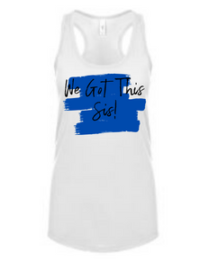 We Got This Tank Blue