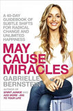Gabrielle Bernstein May Cause Miracles