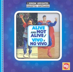 Alive and Not Alive / Vivo y no vivo