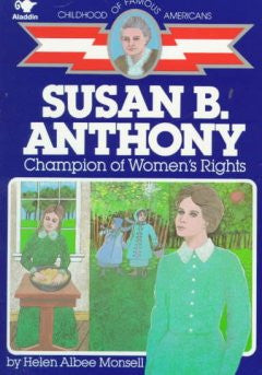 Susan B. Anthony: Champion Of Women's Rights