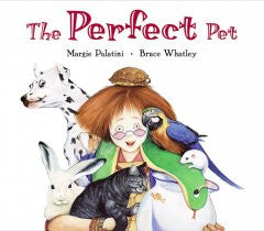 Perfect Pet Margie Palatini, Bruce Whatley (Illustrator)