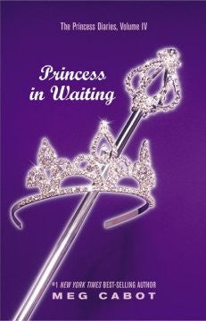 Princess in Waiting (Princess Diaries Series #4), Vol. 4 Meg