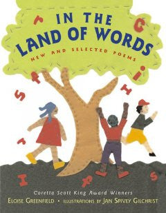In the Land of Words: New and Selected Poems Eloise Greenfie