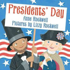 Presidents' Day Anne Rockwell, Lizzy Rockwell (Illustrator)
