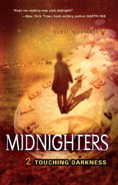 Touching Darkness (Midnighters Series #2) Scott Westerfeld
