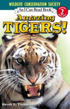 Amazing Tigers! (I Can Read Book Series: Level 2) Sarah L. T
