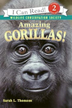 Amazing Gorillas! (I Can Read Book Series) Sarah L. Thomson,