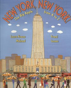 New York, New York!: The Big Apple from A to Z Laura Krauss