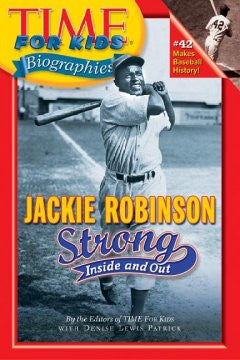 Jackie Robinson: Strong Inside and Out (Time For Kids Biogra