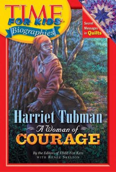 Time For Kids: Harriet Tubman