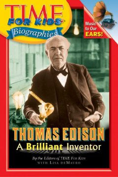 Thomas Edison (Time For Kids Biographies Series) Editors Of
