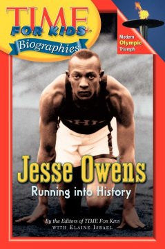 Jesse Owens Running Into History (Time For Kids Biographies