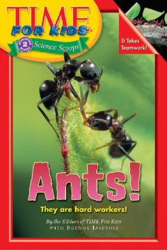Ants! Editors Of Time For Kids, With Brenda Iasevoli