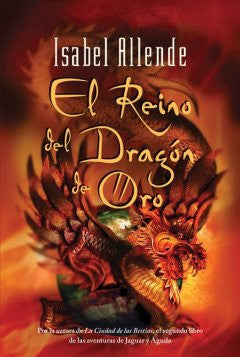 El Reino Del Dragon De Oro / The Kingdom of the Golden Drago