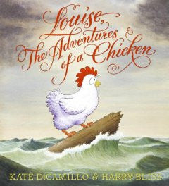 Louise, the Adventures of a Chicken Kate DiCamillo, Harry Bl