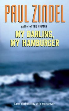 My Darling, My Hamburger Paul Zindel