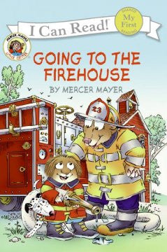 Going to the Firehouse (Little Critter Series) Mercer Mayer,