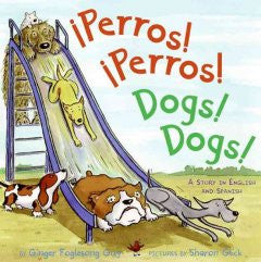 Perros! Perros! / Dogs! Dogs!