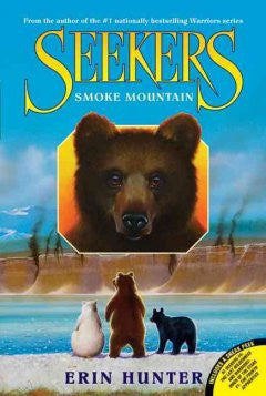 Smoke Mountain (Seekers Series #3) Erin Hunter