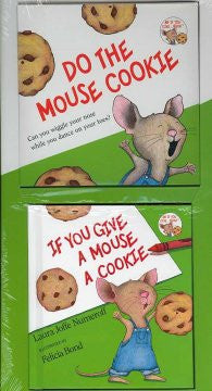 If You Give a Mouse a Cookie Laura Joffe Numeroff, Felicia B
