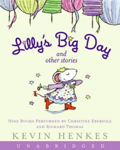CD-Lilly's Big Day and Other Stories: 9 Stories Kevin Henkes, P