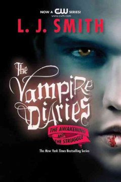 The Vampire Diaries #1-2: The Awakening and The Struggle L.