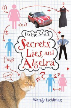 Secrets, Lies, and Algebra (Do the Math Series #1) Wendy Lic