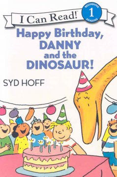 Happy Birthday, Danny and the Dinosaur! (I Can Read Book Ser