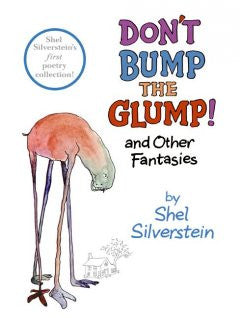 DonÕt Bump the Glump! And Other Fantasies