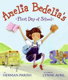 Amelia Bedelia's First Day of School Herman Parish, Lynne Av