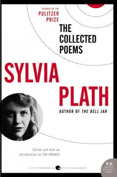 The Collected Poems Sylvia Plath, Ted Hughes (Editor)