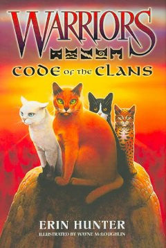 Code of the Clans (Warriors Series) Erin Hunter, Wayne Mclou