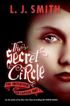 The Initiation and The Captive (Part 1) (Secret Circle Serie