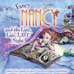 Fancy Nancy and the Late, Late, Late Night (Fancy Nancy Seri