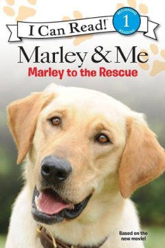 Marley and Me: Marley to the Rescue! (I Can Read Series: Lev