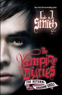 Shadow Souls (Vampire Diaries: The Return Series #2) L. J. S