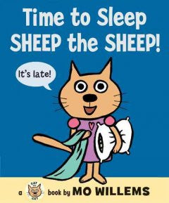 Time to Sleep, Sheep the Sheep! Mo Willems
