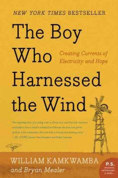 The Boy Who Harnessed the Wind: Creating Currents of Electri