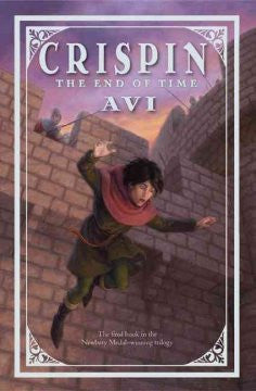 The End of Time (Crispin Series #3) Avi