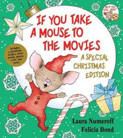 If You Take a Mouse to the Movies: A Special Christmas Editi