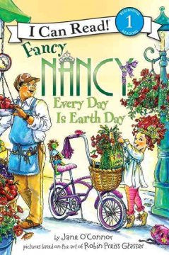 Fancy Nancy: Every Day Is Earth Day (Fancy Nancy Series) (I
