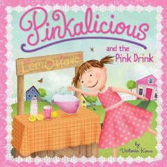 Pinkalicious and the Pink Drink (Pinkalicious Series) Victor