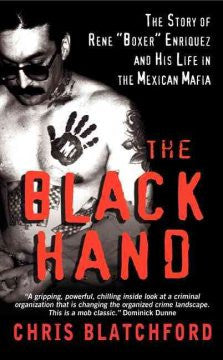 "The Black Hand: The Bloody Rise and Redemption of ""Boxer"" En"